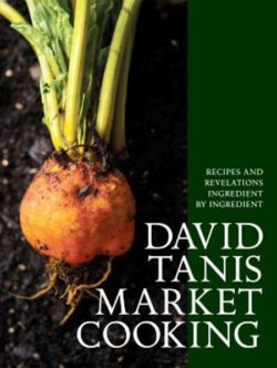 book cover for Market Cooking by David Tanis
